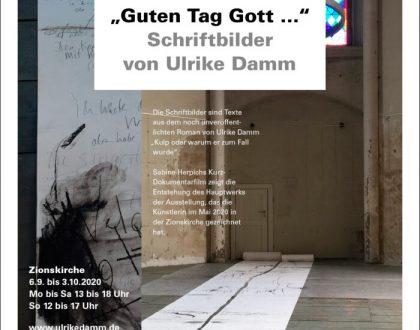 "Ausstellung: ""Guten Tag Gott"" Ulrike Damm 6.9.-3.10.2020"