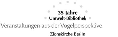 35 Jahre Umwelt-Bibliothek